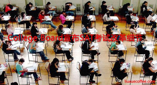College Board宣布SAT考试改革细节